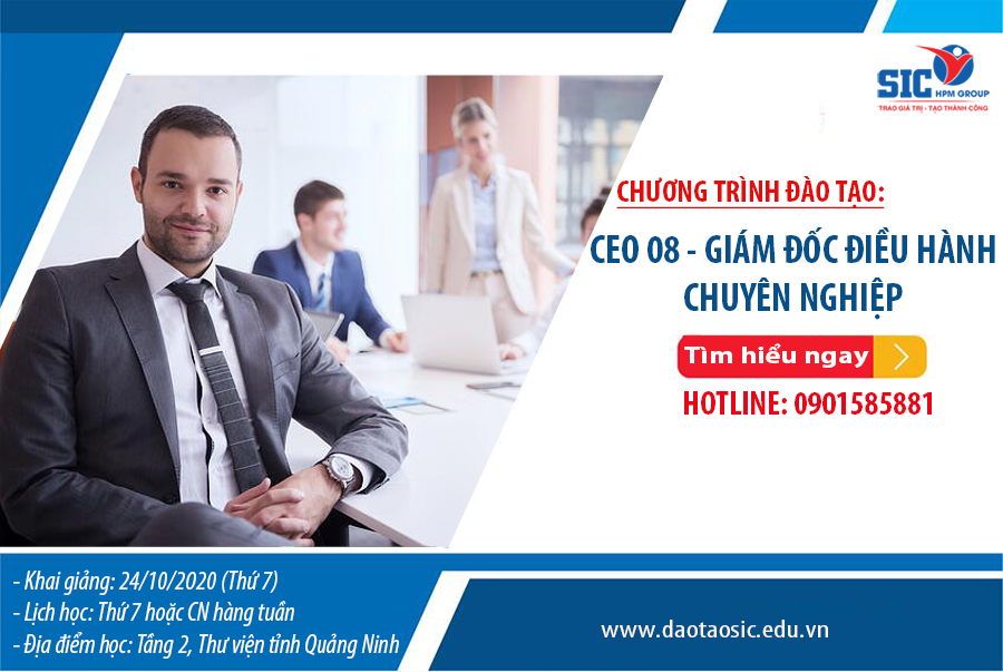 Khoá học: CEO 08 – Giám Đốc Điều Hành Chuyên Nghiệp